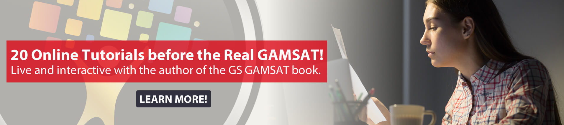20 Daily Online Tutorials during the 20 Days before the March GAMSAT!